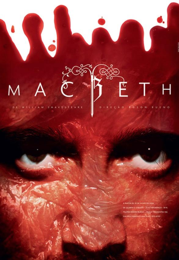 """Pôster da produção brasileira de """"Macbeth"""", feira pelo Grupo Delírio de Teatro, em 2006; com pôster de Marcos Minini. (Foto: Divulgação)"""