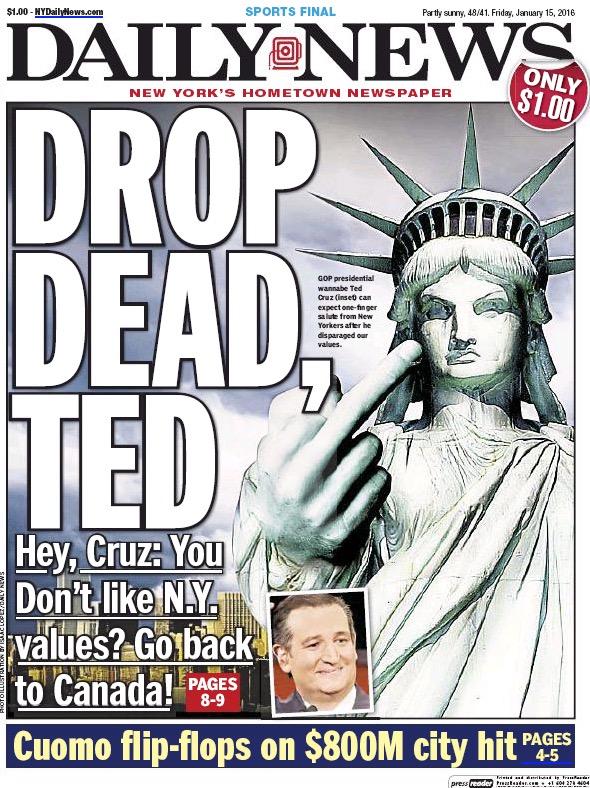 """""""Caia Morto, Ted"""" foi a manchete do jornal Daily News depois das críticas do senador Cruz aos """"valores"""" liberais de NY. (Foto: Reprodução)"""
