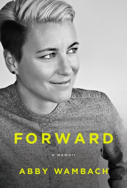 A atacante Abby Wambach na capa de sua autobiografia. (Foto: Reprodução)